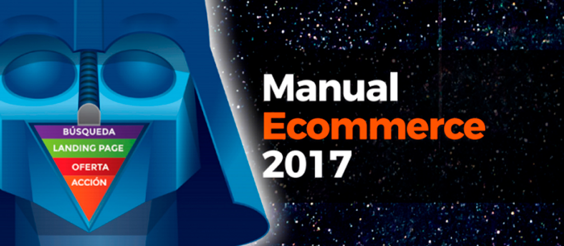 "Manual Ecommerce 2017, ""El poder de las ventas"""